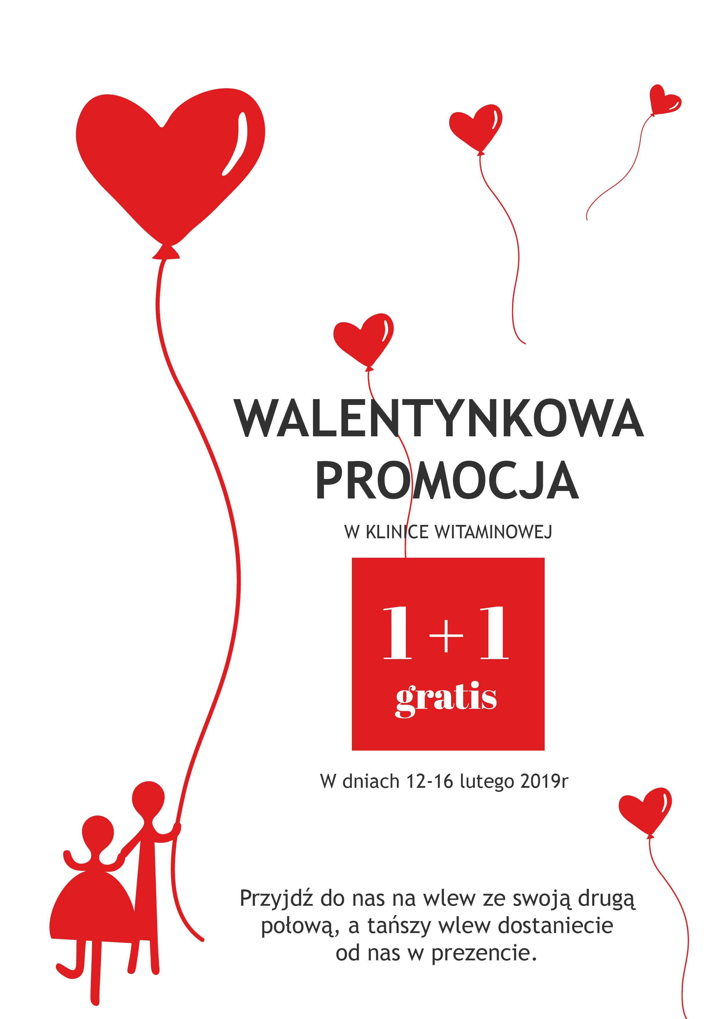 Walentynkowa promocja 1+1